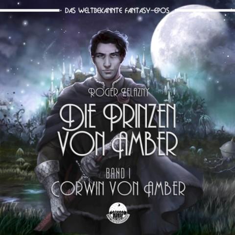 Corwin Of Amber. Band 1 - Corwin von Amber