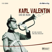 Karl Valentin und die Musik